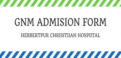 GNM Application Form  - Herbertpur Christian Hospital 2020